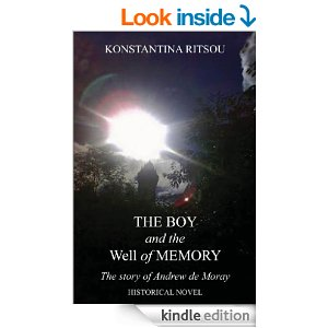 The Boy and the Well of Memory - The story of Andrew de Moray